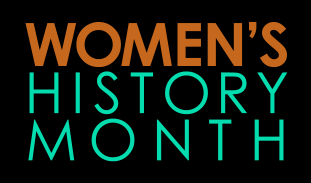 """Graphic that reads """"Women's History Month"""""""
